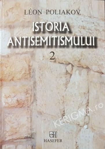 Istoria antisemitismului. Vol. 2
