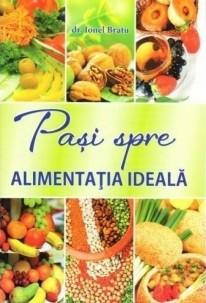Pași spre alimentația ideală