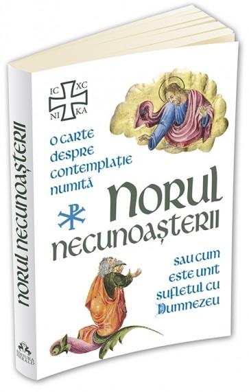 Norul Necunoașterii. O carte despre contemplație sau cum este unit sufletul cu Dumnezeu
