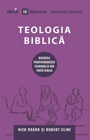 Teologia biblică. Biserica propovăduiește Evanghelia din toată Biblia