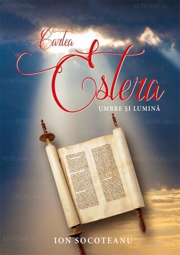 Cartea Estera - umbre și lumină