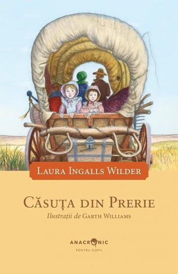 Căsuța din prerie. Vol. 3. Căsuța din prerie