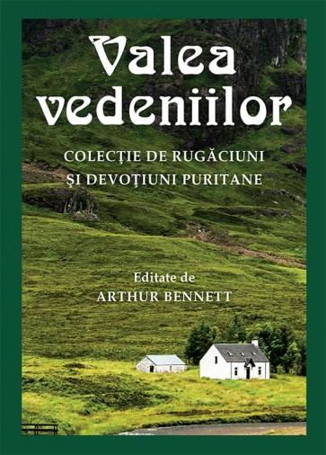 Valea vedeniilor. Colecție de rugăciuni și devoțiuni puritane