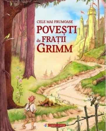 Cele mai frumoase povești de Frații Grimm
