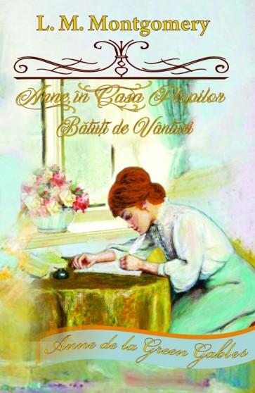 """Anne în casa plopilor bătuți de vânturi. Seria """"Anne de la Green Gables"""". Vol. 4"""