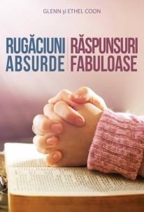 Rugăciuni absurde - răspunsuri fabuloase