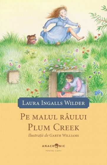 Căsuța din prerie. Vol. 4. Pe malul râului Plum Creek