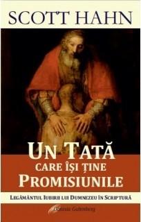 Un tată care își ține promisiunile. Legământul iubirii lui Dumnezeu în Scriptură