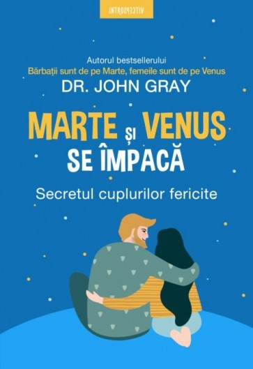 Marte și Venus se împacă. Secretul cuplurilor fericite