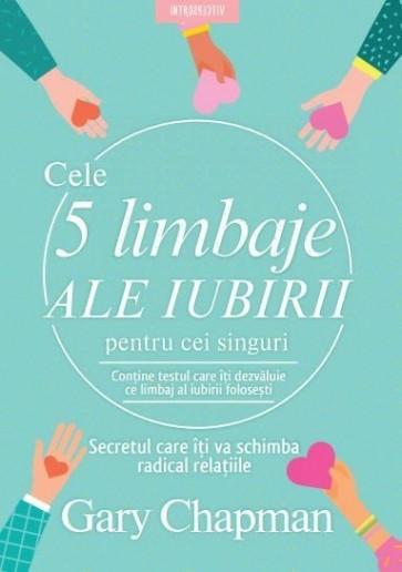 Cele 5 limbaje ale iubirii pentru cei singuri. Secretul care îți dezvăluie ce limbaj al iubirii folosești