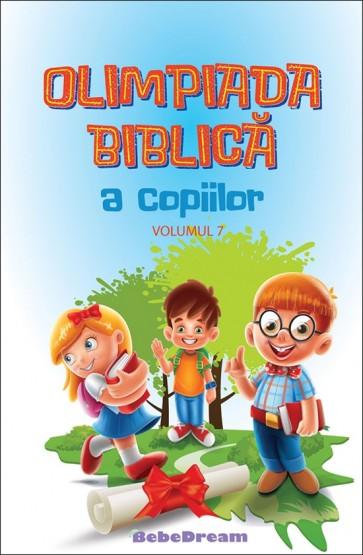 Olimpiada biblică a copiilor. Vol. 7