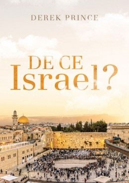 De ce Israel?