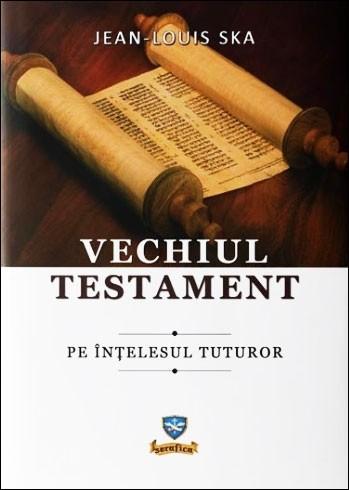 Vechiul Testament pe înțelesul tuturor