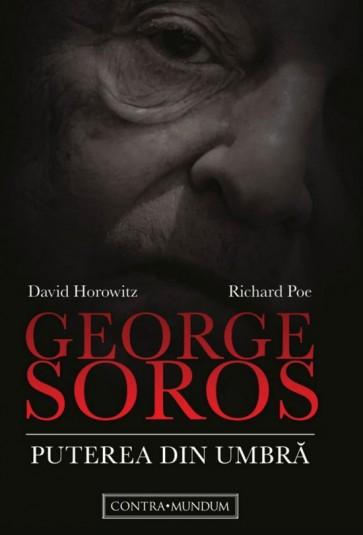 George Soros. Puterea din umbră