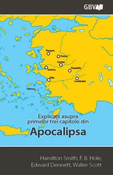 Explicații asupra primelor trei capitole din Apocalipsa