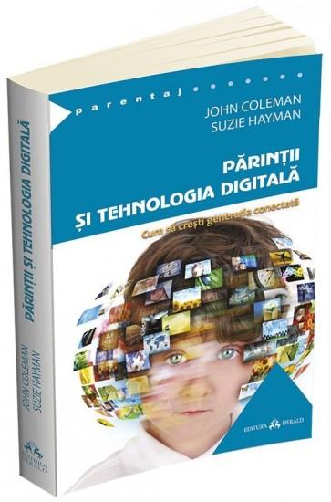 Părinții și tehnologia digitală. Cum să crești generația conectată