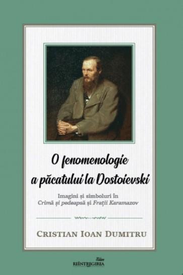 """O fenomenologie a păcatului la Dostoievski. Imagini și simboluri în """"Crimă și pedeapsă"""" și """"Frații Karamazov"""""""