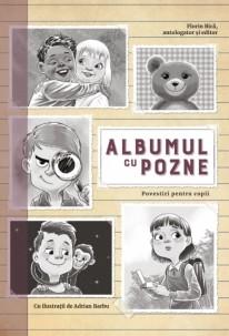 Albumul cu pozne. Povestiri pentru copii