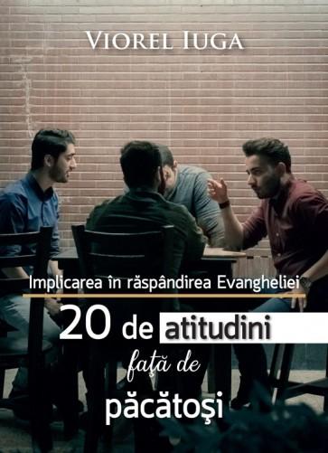 Implicarea în răspândirea Evangheliei. 20 de atitudini față de păcătoși