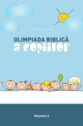 Olimpiada biblică a copiilor. Vol. 2