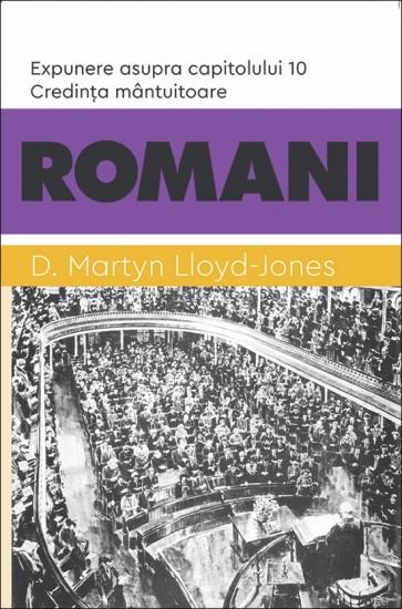 ROMANI. Credința mântuitoare. Expunere asupra capitolului 10