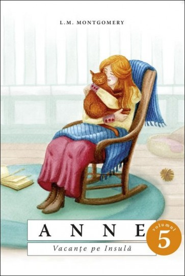 Anne. Vacanțe pe Insulă. Vol. 5