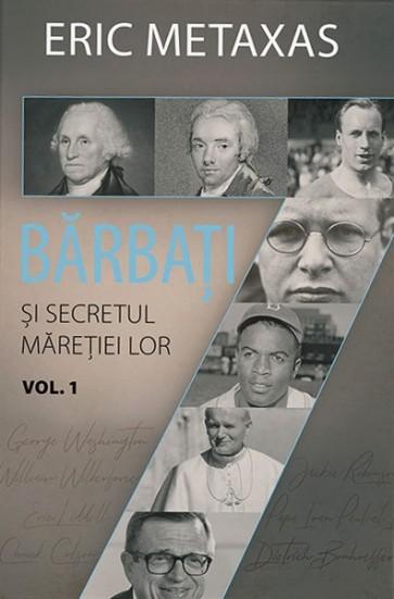 Șapte bărbați și secretul măreției lor. Vol. 1