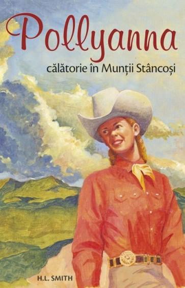 Pollyanna. Călătorie în Munții Stâncoși. Vol. 6