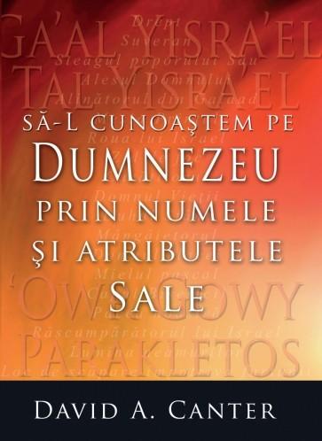 Să-L cunoaștem pe Dumnezeu prin numele și atributele Sale