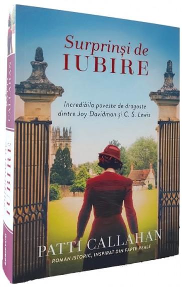 Surprinși de iubire. Incredibila poveste de dragoste dintre Joy Davidman și C. S. Lewis