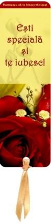 Semn carte_Esti speciala si te iubesc! [R]