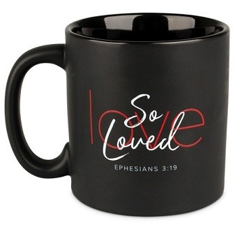 Cana din ceramica - Ephesians 3:19 (So Loved)
