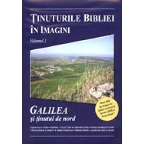 Tinuturile Bibliei in imagini. Vol. 1. Galileea si tinutul de nord