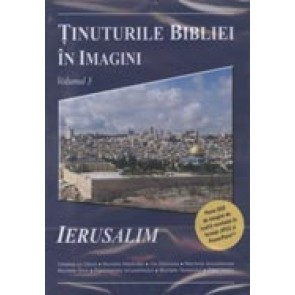 Tinuturile Bibliei in imagini. Vol. 3. Ierusalim