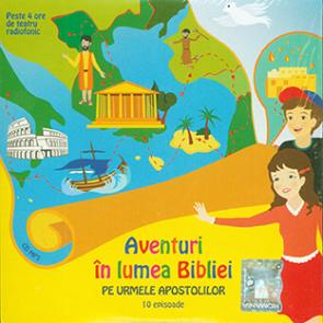 Aventuri in lumea Bibliei. Pe urmele apostolilor