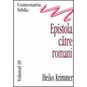 Comentariu biblic. Vol. 10. Epistola catre romani
