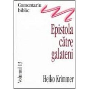 Comentariu biblic. Vol. 13. Epistola catre galateni