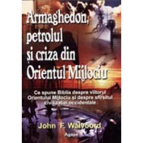 Armaghedon, petrolul si criza din Orientul Mijlociu