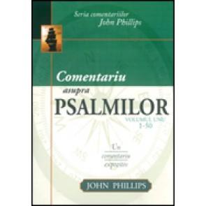 Comentariu asupra Psalmilor. Vol. 1. Psalmii 1 - 50. Un comentariu expozitiv