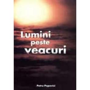 Lumini peste veacuri. Vol. 1