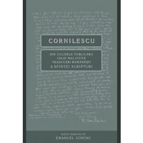 Cornilescu. Din culisele publicării celei mai citite traduceri a Sfintei Scripturi