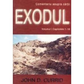 Comentariu asupra cartii Exodul. Vol. 1