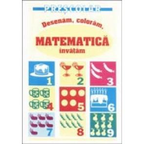 Desenam, coloram, matematica invatam