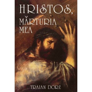 Hristos, marturia mea