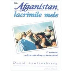 Afganistan, lacrimile mele