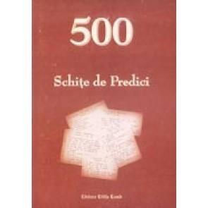 500 schite de predici