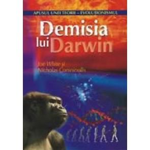 Demisia lui Darwin. Apusul unei teorii - evolutionismul