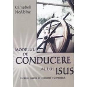 Modelul de conducere al lui Isus. Exemplul suprem de conducere exceptionala