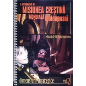 O introducere in misiunea crestina contemporana. Vol. 2. Dimensiuni strategice