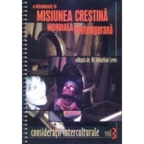 O introducere in misiunea crestina contemporana. Vol. 3. Consideratii interculturale